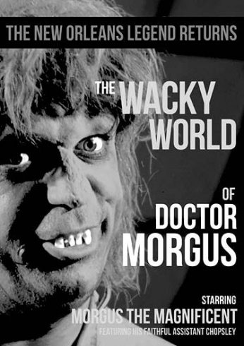 Wacky World of Dr. Morgus
