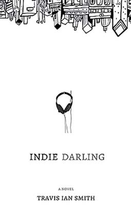 ANTIGRAVITY-AUGUST2016-REVIEWS_Travis Ian Smith_Indie Darling_0006